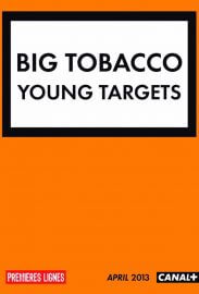 Big Tobacco, Young Targets
